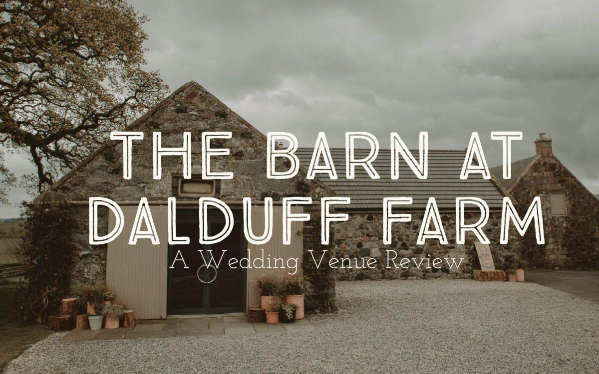 The Wedding Barn at Dalduff Farm